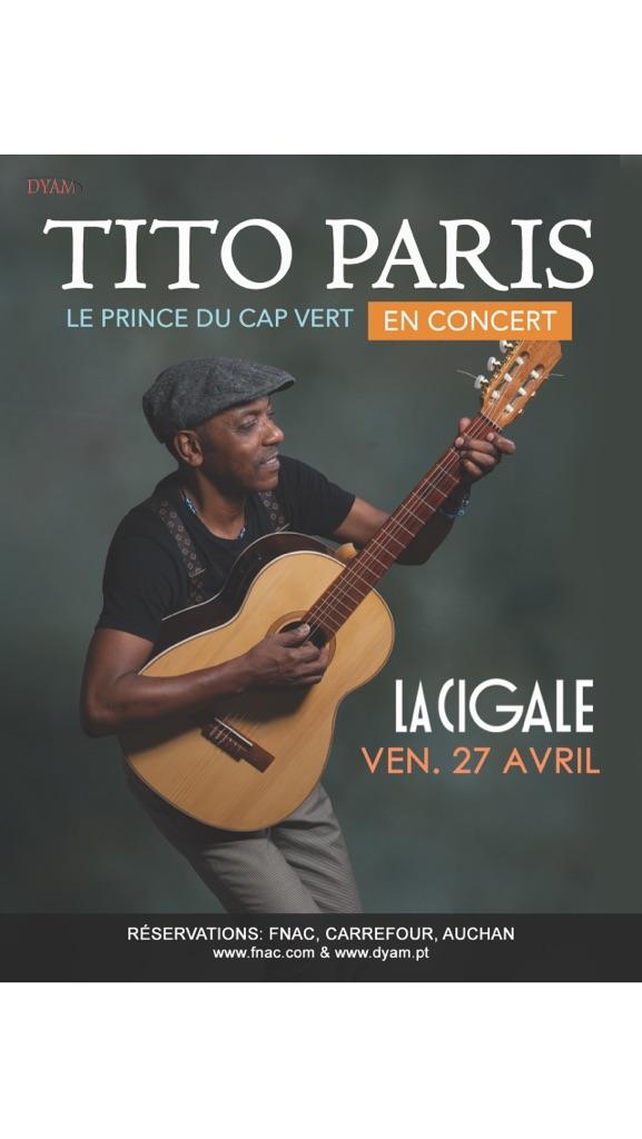 TITO PARIS le prince du Cap-Vert en concert à la Cigale le 27 avril